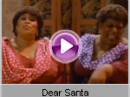 The Weather Girls - Dear Santa